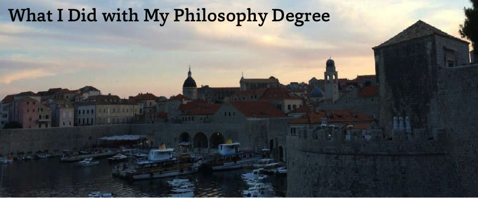 What I Did with My Philosophy Degree